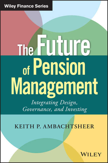 Обложка «The Future of Pension Management. Integrating Design, Governance, and Investing»