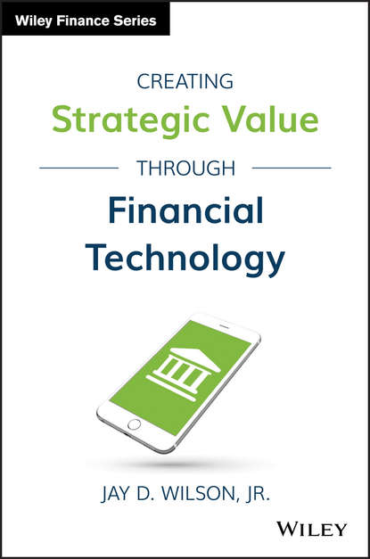 Обложка «Creating Strategic Value through Financial Technology»