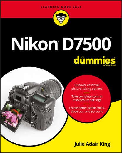 Обложка «Nikon D7500 For Dummies»