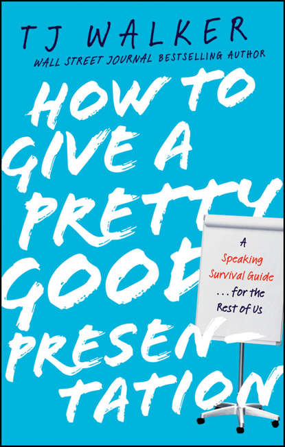 Обложка «How to Give a Pretty Good Presentation. A Speaking Survival Guide for the Rest of Us»