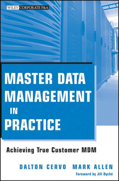 Обложка «Master Data Management in Practice. Achieving True Customer MDM»