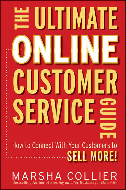 Обложка «The Ultimate Online Customer Service Guide. How to Connect with your Customers to Sell More!»