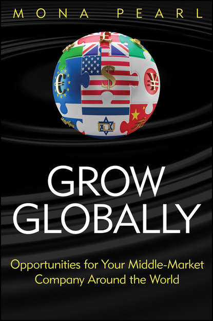 Обложка «Grow Globally. Opportunities for Your Middle-Market Company Around the World»