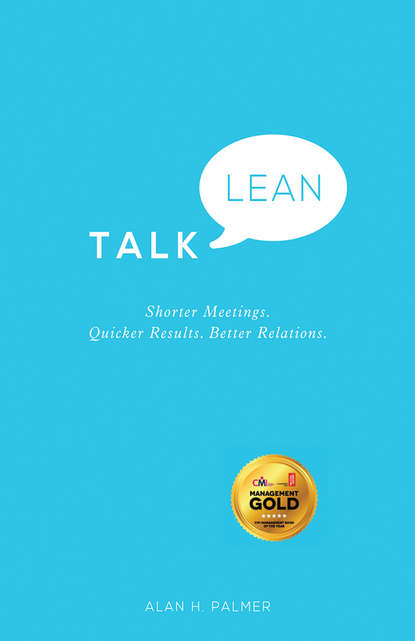 Обложка «Talk Lean. Shorter Meetings. Quicker Results. Better Relations.»