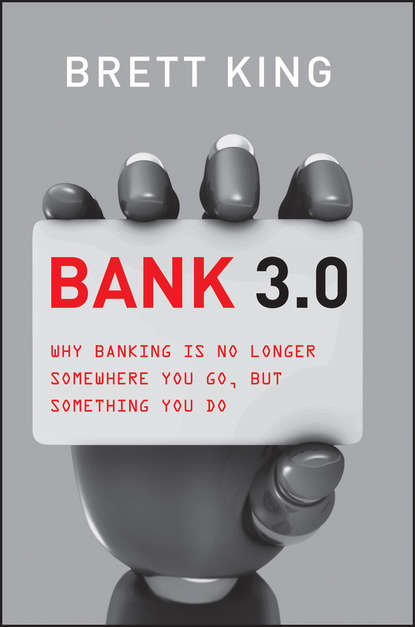 Обложка «Bank 3.0. Why Banking Is No Longer Somewhere You Go But Something You Do»