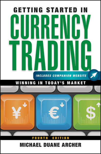 Обложка «Getting Started in Currency Trading. Winning in Today's Market»