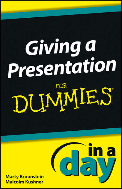 Обложка «Giving a Presentation In a Day For Dummies»