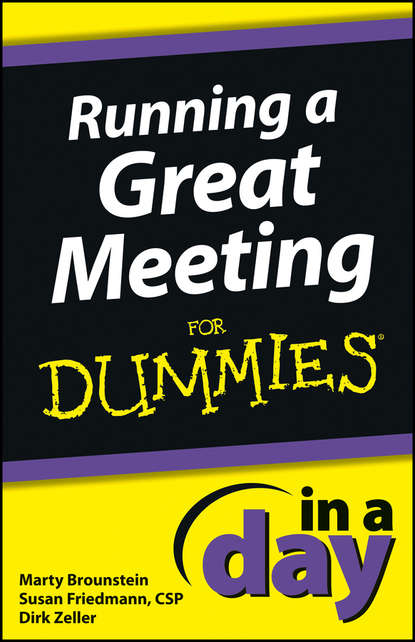 Обложка «Running a Great Meeting In a Day For Dummies»