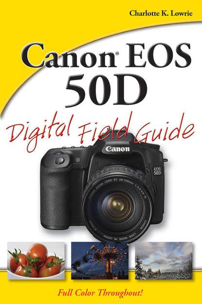 Обложка «Canon EOS 50D Digital Field Guide»