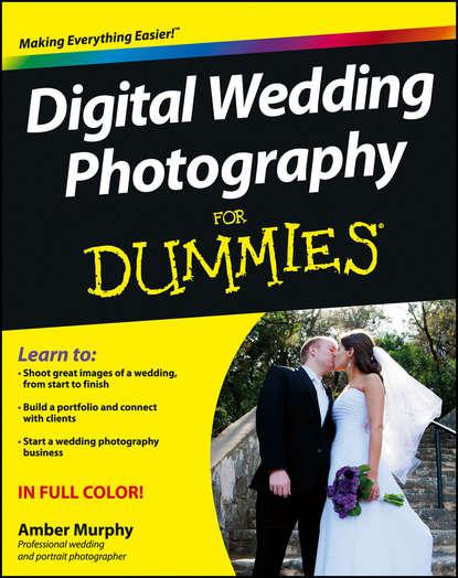 Обложка «Digital Wedding Photography For Dummies»