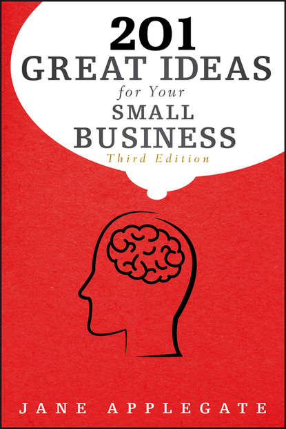 Обложка «201 Great Ideas for Your Small Business»