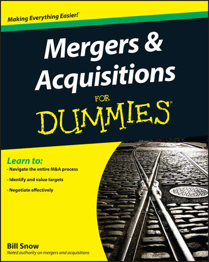 Обложка «Mergers and Acquisitions For Dummies»