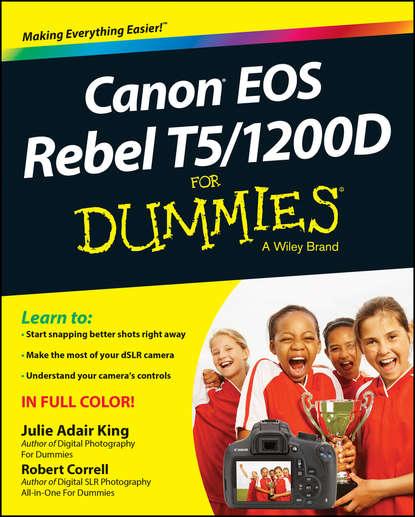 Обложка «Canon EOS Rebel T5/1200D For Dummies»