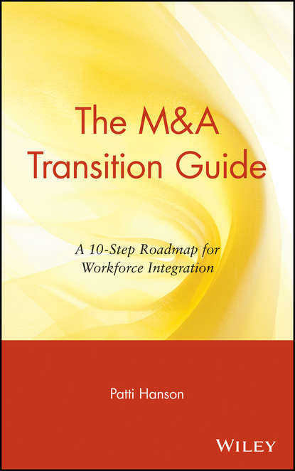 Обложка «The M&A Transition Guide. A 10-Step Roadmap for Workforce Integration»
