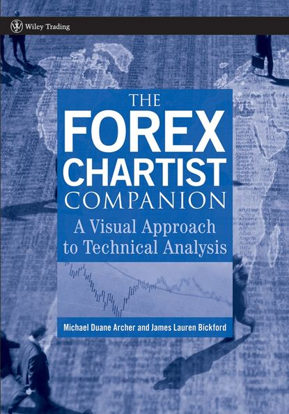 Обложка «The Forex Chartist Companion. A Visual Approach to Technical Analysis»