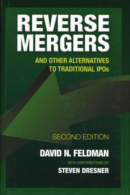 Обложка «Reverse Mergers. And Other Alternatives to Traditional IPOs»