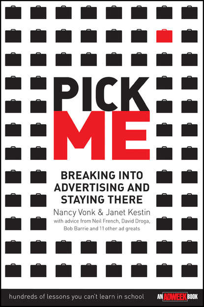 Обложка «Pick Me. Breaking Into Advertising and Staying There»