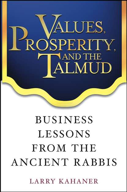 Обложка «Values, Prosperity, and the Talmud. Business Lessons from the Ancient Rabbis»