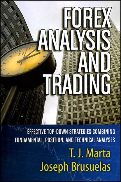 Обложка «Forex Analysis and Trading. Effective Top-Down Strategies Combining Fundamental, Position, and Technical Analyses»