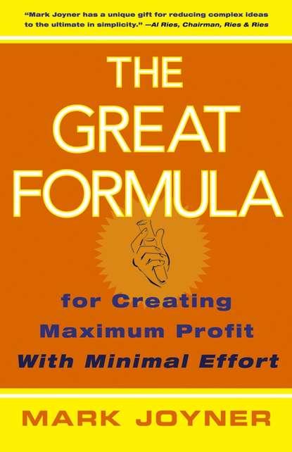 Обложка «The Great Formula. for Creating Maximum Profit with Minimal Effort»