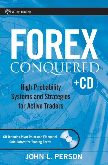Обложка «Forex Conquered. High Probability Systems and Strategies for Active Traders»