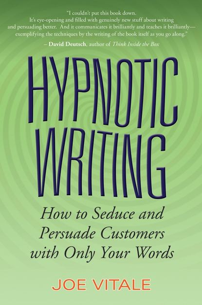 Обложка «Hypnotic Writing. How to Seduce and Persuade Customers with Only Your Words»