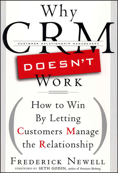 Обложка «Why CRM Doesn't Work. How to Win by Letting Customers Manange the Relationship»