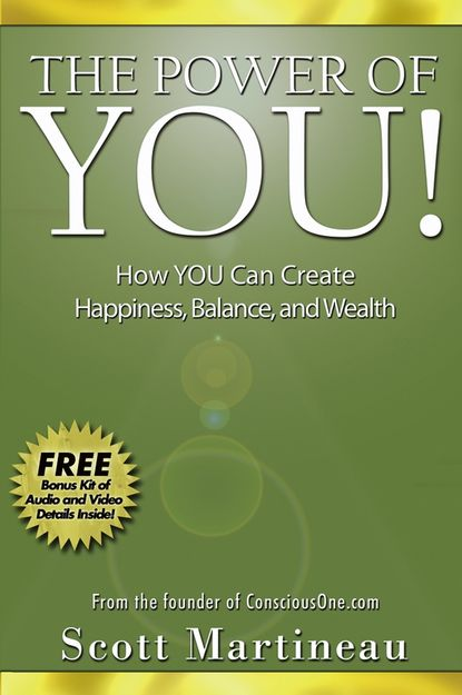 Обложка «The Power of You!. How YOU Can Create Happiness, Balance, and Wealth»