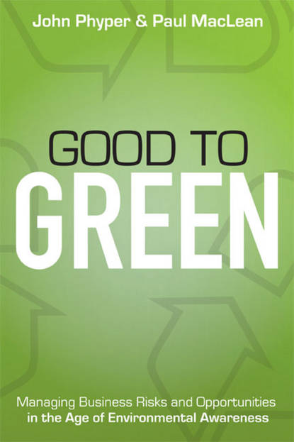 Обложка «Good to Green. Managing Business Risks and Opportunities in the Age of Environmental Awareness»