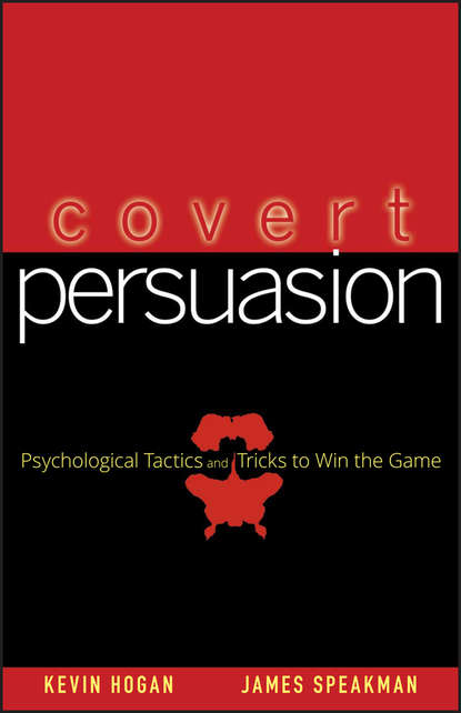 Обложка «Covert Persuasion. Psychological Tactics and Tricks to Win the Game»