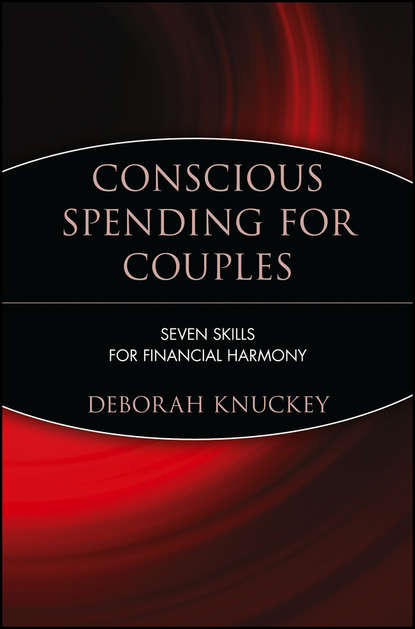 Обложка «Conscious Spending for Couples. Seven Skills for Financial Harmony»