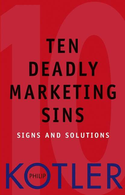 Обложка «Ten Deadly Marketing Sins. Signs and Solutions»