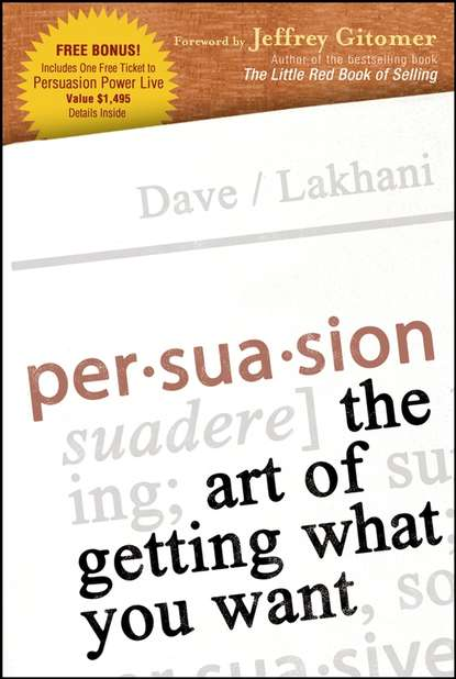 Обложка «Persuasion. The Art of Getting What You Want»
