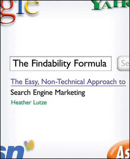 Обложка «The Findability Formula. The Easy, Non-Technical Approach to Search Engine Marketing»