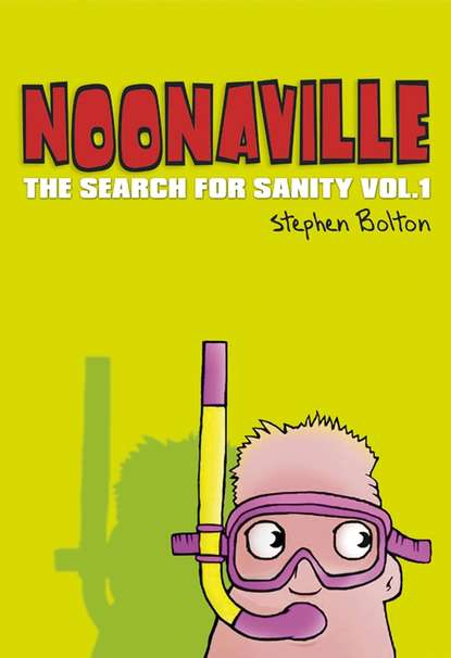 Обложка «Noonaville. The Search for Sanity»