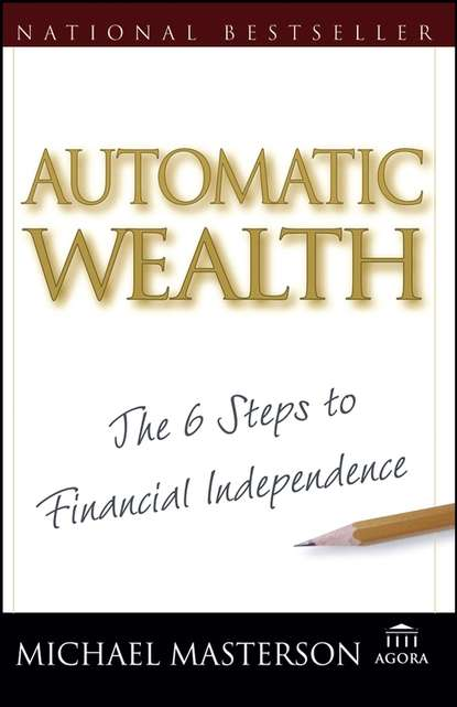 Обложка «Automatic Wealth. The Six Steps to Financial Independence»