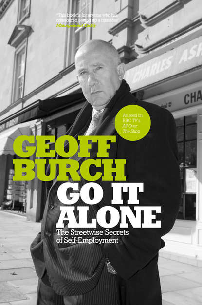 Обложка «Go It Alone. The Streetwise Secrets of Self Employment»