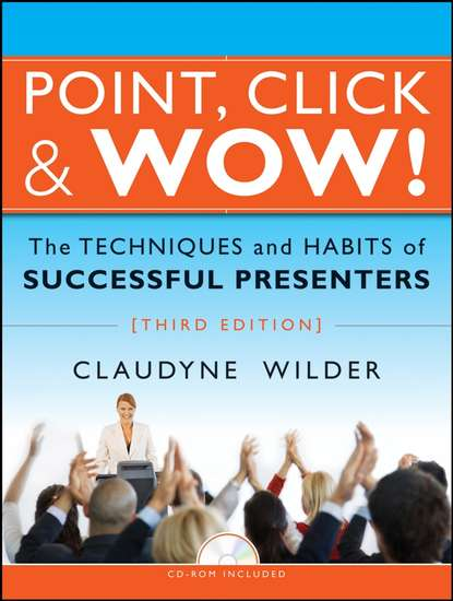 Обложка «Point, Click and Wow!. The Techniques and Habits of Successful Presenters»