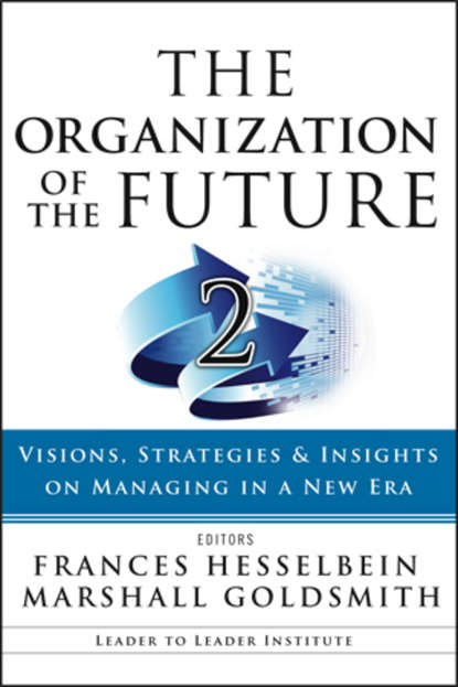Обложка «The Organization of the Future 2. Visions, Strategies, and Insights on Managing in a New Era»