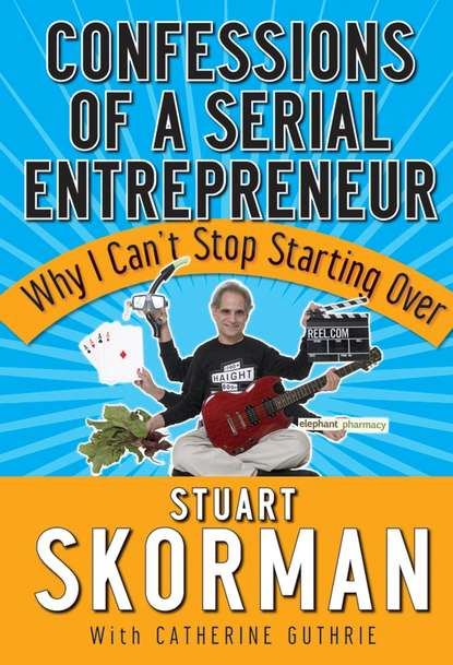 Обложка «Confessions of a Serial Entrepreneur. Why I Can't Stop Starting Over»