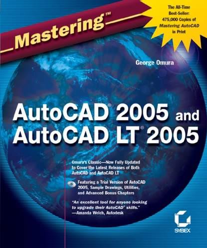 Обложка «MasteringAutoCAD2005 and AutoCAD LT2005»