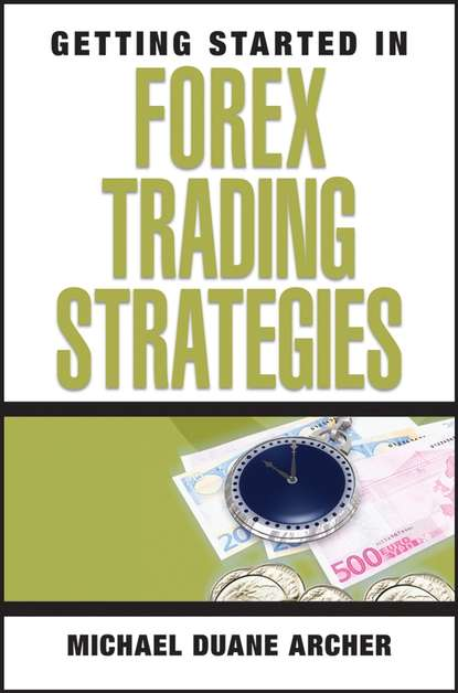 Обложка «Getting Started in Forex Trading Strategies»