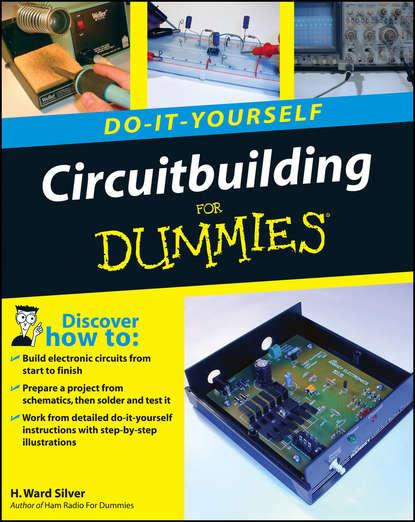 Обложка «Circuitbuilding Do-It-Yourself For Dummies»
