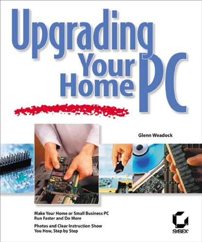 Обложка «Upgrading Your Home PC»