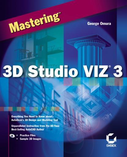 Обложка «Mastering3D Studio VIZ3»