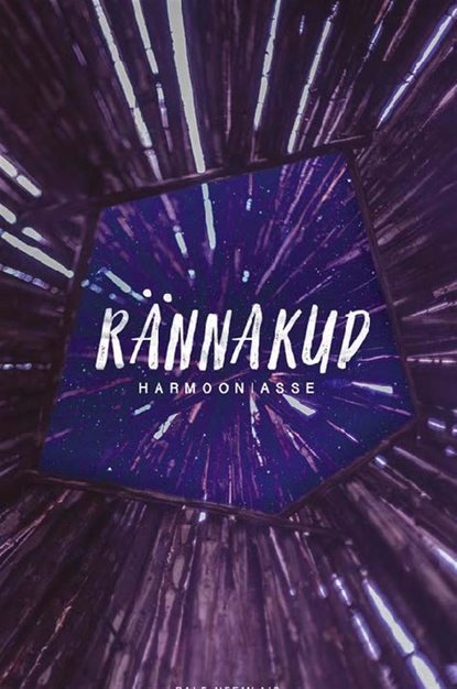 Обложка «Rännakud harmooniasse»