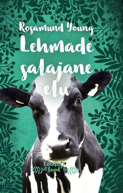 Обложка «Lehmade salajane elu»