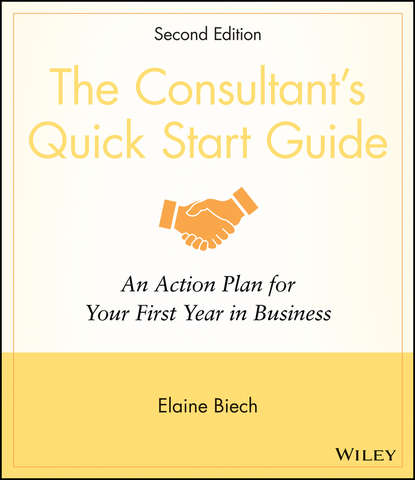 Обложка «The Consultant's Quick Start Guide. An Action Planfor Your First Year in Business»