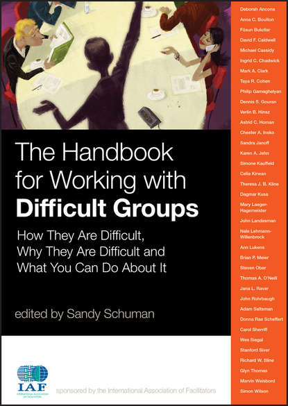Обложка «The Handbook for Working with Difficult Groups. How They Are Difficult, Why They Are Difficult and What You Can Do About It»