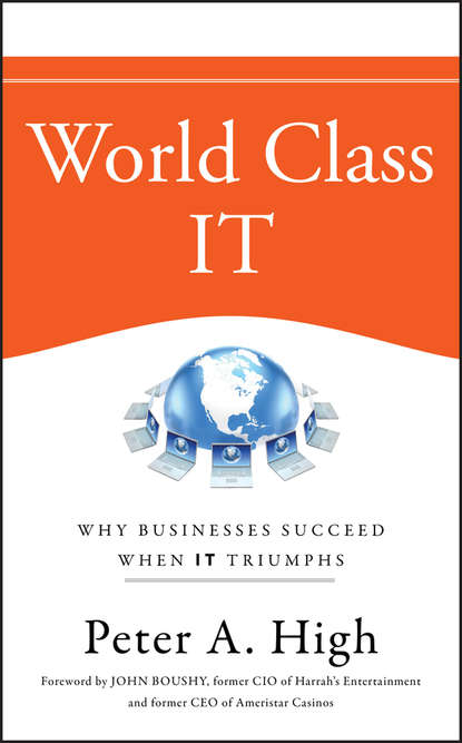 Обложка «World Class IT. Why Businesses Succeed When IT Triumphs»